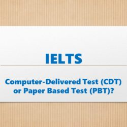 IELTS CDT or PBT