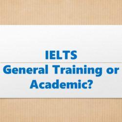 IELTS General Training vs Academic