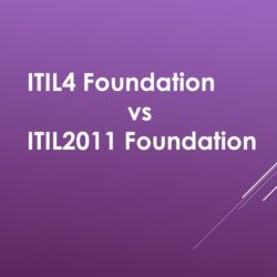 ITIL4 Foundation vs ITIL2011 Foundation